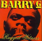 BARRY G - Rugged Witness - CD - **BRAND NEW/STILL SEALED** - RARE
