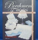 Parchment Fairies 2008 Wedding  Baby Japanese Paper Craft Pattern Book