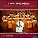 BISHOP ROBERT EVANS - He's Everything To Me - CD - **BRAND NEW/STILL SEALED**