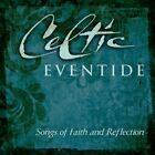 CELTIC EVENTIDE - SONGS OF FAITH AND REFLECTION - V/A - CD - **EXCELLENT**