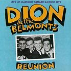 DION & BELMONTS - Reunion: Live At Madison Square Garden 1972 - CD - Live - NEW