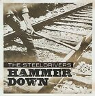 STEELDRIVERS - Hammer Down By Steeldrivers (2013-05-04) - CD - **SEALED/NEW**