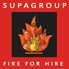 SUPAGROUP - Fire For Hire - CD - **BRAND NEW/STILL SEALED**