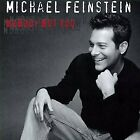 MICHAEL FEINSTEIN - Nobody But You - CD - Import - **Mint Condition** - RARE