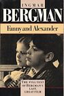 FANNY AND ALEXANDER By Ingmar Bergman Excellent Condition