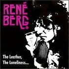 RENE BERG - Leather, Loneliness... - CD - **Mint Condition** - RARE