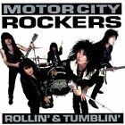 MOTOR CITY ROCKERS - Rollin & Tumblin - CD - **BRAND NEW/STILL SEALED** - RARE
