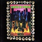 CIRCUS OF POWER - Vices - CD - **BRAND NEW/STILL SEALED** - RARE