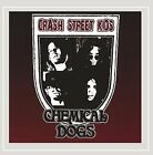 CRASH STREET KIDS - Chemical Dogs - CD - **BRAND NEW/STILL SEALED**