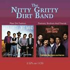 NITTY GRITTY DIRT BAND - Plain Dirt Fashion / Partners, Brothers