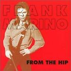 FRANK MARINO - From Hip - CD - Import - **Mint Condition** - RARE