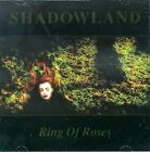 SHADOWLAND - Ring Of Roses - CD - **Excellent Condition** - RARE