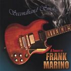SECONDHAND SMOKE-TRIBUTE TO FRANK - Secondhand Smoke-tribute To Frank Marino VG