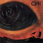 CPR - Just Like Gravity - CD - **BRAND NEW/STILL SEALED** - RARE