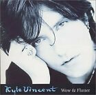 KYLE VINCENT - Wow & Flutter - CD - **Mint Condition** - RARE