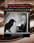 ENCYCLOPEDIA OF ALFRED HITCHCOCK FROM ALFRED HITCHCOCK By Thomas Leitch Mint
