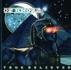 Oz Knozz - True Believer (CD Used Very Good)