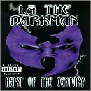LA DARKMAN - Heist Of Century - CD - **BRAND NEW/STILL SEALED** - RARE