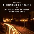 RICHMOND FONTAINE - We Used To Think Freeway Sounded Like A River - CD - NEW