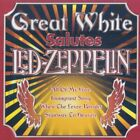 GREAT WHITE - Great White Salutes Led Zeppelin - CD - **Mint Condition**