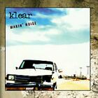 KLEAR - Makin' Noise - CD - **BRAND NEW/STILL SEALED**