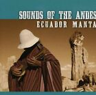 ECUADOR MANTA - Sounds Of Andes - CD - **Excellent Condition** - RARE