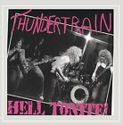 THUNDERTRAIN - Hell Tonite! [explicit] - CD - **BRAND NEW/STILL SEALED**