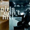 CAROLA GREY & NOISY MAMA - Girls Can't Hit - CD - **Excellent Condition**