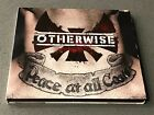 OTHERWISE - PEACE AT ALL COSTS DELUXE CD/DVD 2 disc Metal Century Media