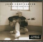 JOHN CODY CARTER - Don't You Think It's Time - CD - **Excellent Condition**