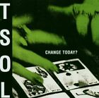 TSOL - Change Today - CD - Extra Tracks Original Recording Reissued Mint