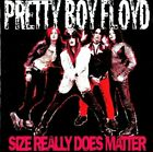 PRETTY BOY FLOYD - Size Really Does Matter - CD - **Excellent Condition** - RARE