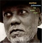 CARLOS JOHNSON - In And Out - CD - **Mint Condition** - RARE