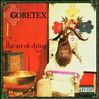 GORETEX - Art Of Dying - CD - **Excellent Condition** - RARE