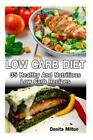 Slow Cooker Weight Watchers Cookbook Low Carb Diet High Protein Diet High
