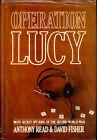 Anthony Read Operation Lucy The Most Secret Spy Ring of the Second World 1st
