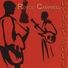 ROYCE CAMPBELL - Gypsy Soul - CD - **BRAND NEW/STILL SEALED**