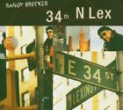 RANDY BRECKER - 34th N Lex - CD - Import - **Excellent Condition**