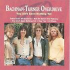 BACHMAN-TURNER OVERDRIVE YOU AINT SEEN NOTHING YET CD