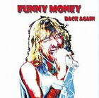 FUNNY MONEY - Back Again - CD - Import - **Excellent Condition** - RARE