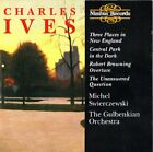 CHARLES IVES - Ives: Three Places In New England - CD - **NEW/ STILL SEALED**