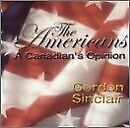 GORDON SINCLAIR - Americans A Canadian's Opinion - CD - Single - RARE