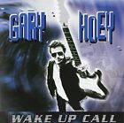 GARY HOEY - Wake Up Call - CD - Extra Tracks - **Mint Condition**