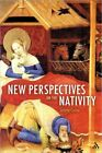 New Perspectives on the Nativity 2009 Hardcover