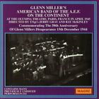 GLENN MILLER - American Band Of A.e.f: 1945 - On Continent - CD - *Excellent*