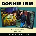 DONNIE IRIS - Back On Streets/king Cool - CD - **Excellent Condition** - RARE
