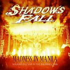 SHADOWS FALL - Madness In Manila: Shadows Fall Live In Philippines 2009 - 2 NEW
