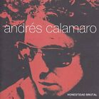 ANDRES CALAMARO - Honestidad Brutal - CD - Import - **BRAND NEW/STILL SEALED**