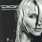 DORO - Love Me In Black - CD - Import - **Excellent Condition**