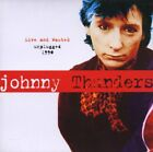 JOHNNY THUNDERS - Live & Wasted Unplugged 1990 - CD - Live - **Mint Condition**